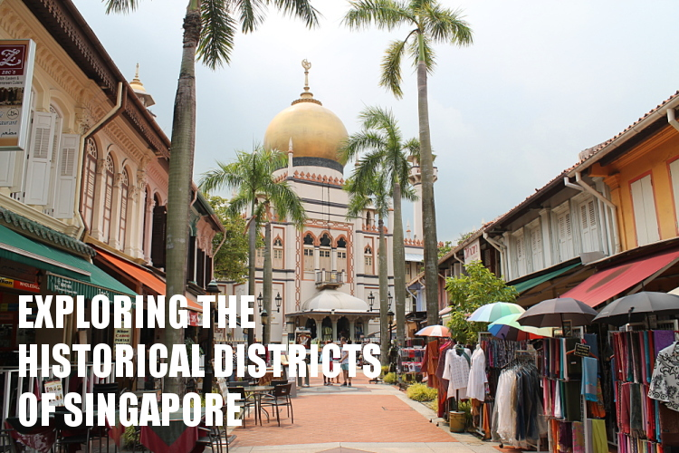 Southeast Asia travel blog - historical districts in singapore