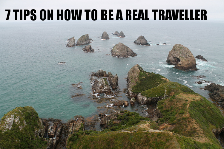 travel tips - how to be a real traveller