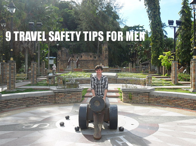 travel tips for men's safety