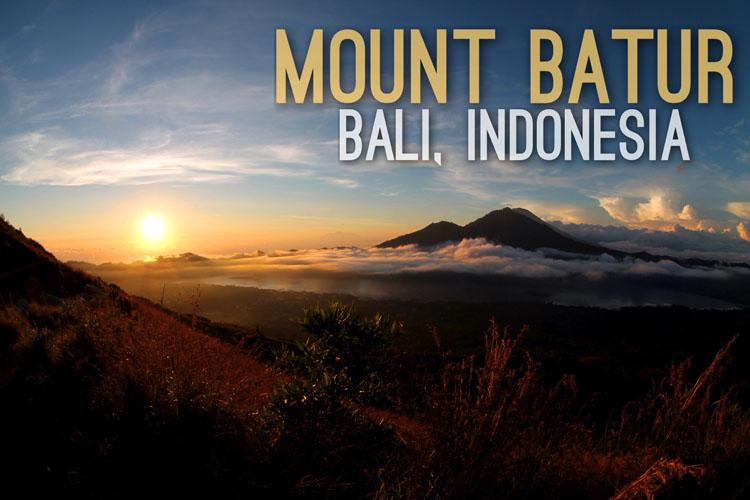Planning a trip to Southeast Asia: Mt Batur