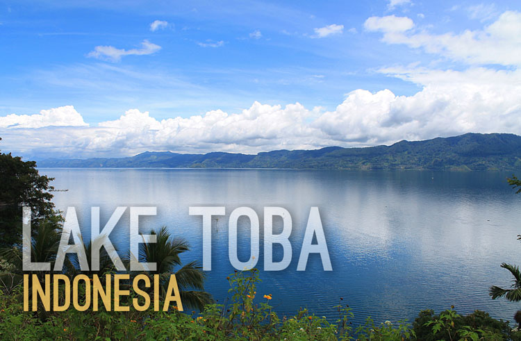 Planning a trip to Southeast Asia: Lake Toba