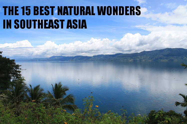 Southeast Asia travel blog - natural wonders