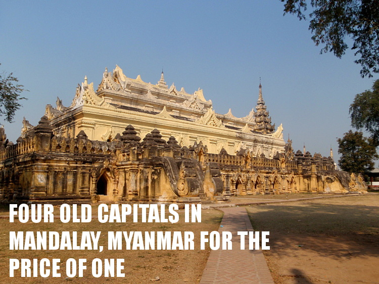 Southeast Asia travel blog - four old capitals of Mandalay, Myanmar