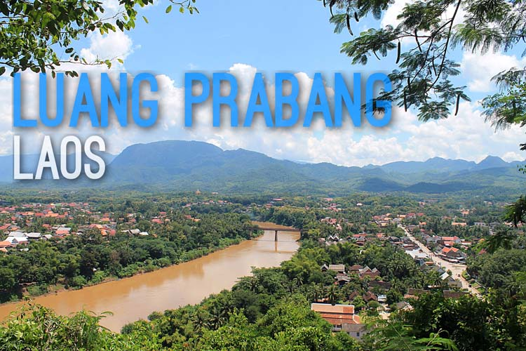 Planning a trip to Southeast Asia: Luang Prabang