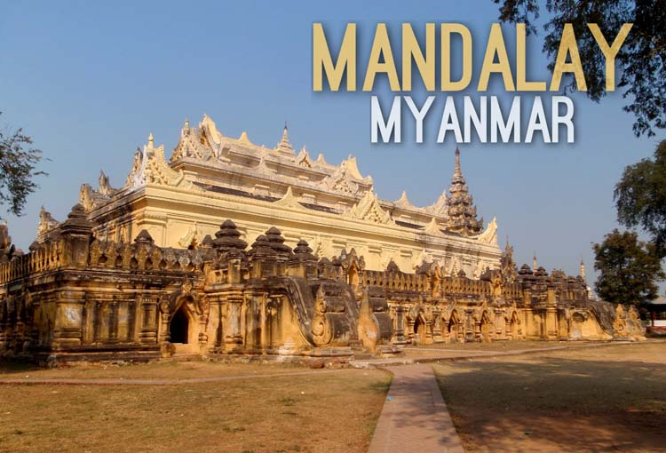 Planning a trip to Southeast Asia: Mandalay