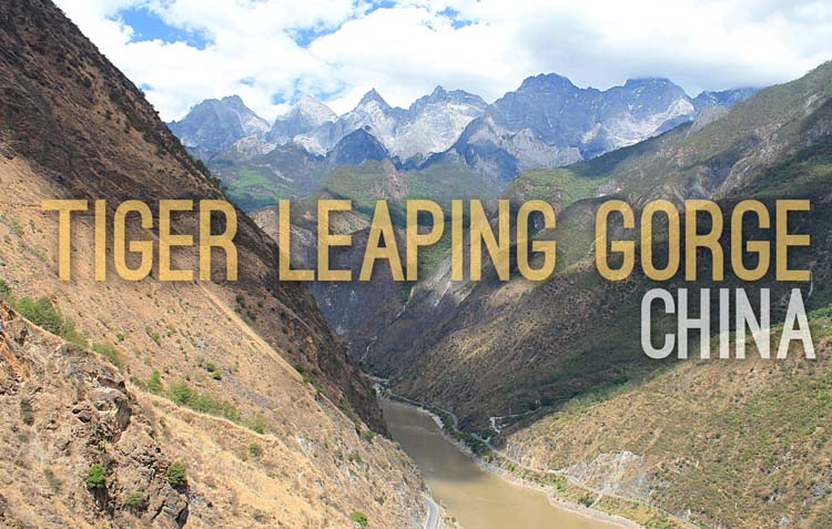 Planning a trip to Southeast Asia: Tiger Leaping Gorge